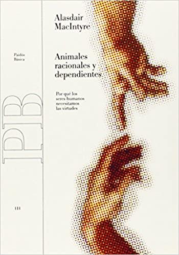 Animales racionales y dependientes