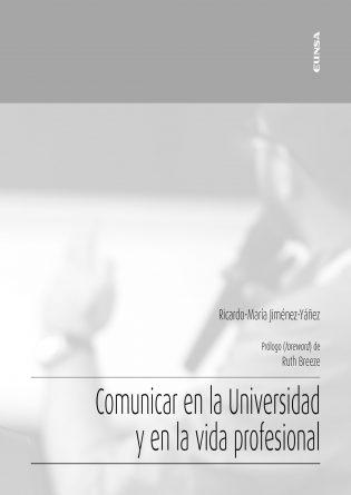 Comunicar en la Universidad y en la vida profesional (1)