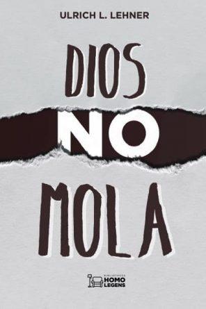 Dios no mola