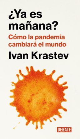 Ivan Krastev Ya es mañana