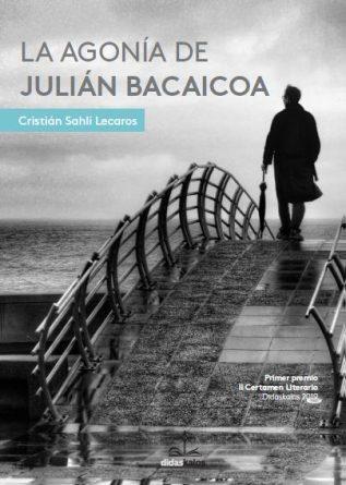 La agonía de Julián Bacaicoa