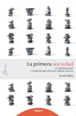 La primera sociedad. El matrimonio y la restauración del orden social