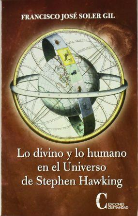 Lo divino y lo humano en el universo de Stephen Wawking