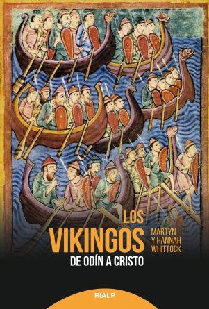 Los vikingos. De Odín a Cristo