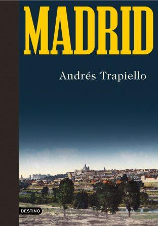 Madrid_Andres-Trapiello