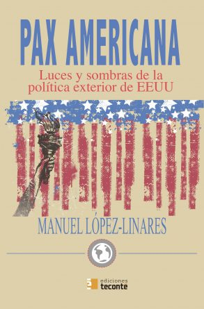 Pax Americana - Manuel López-Linares