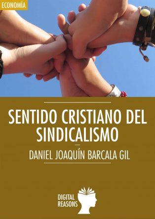 Sentido cristiano del sindicalismo