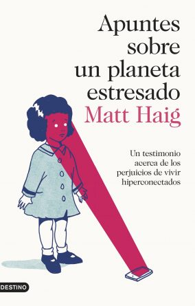 apuntes-sobre-un-planeta-estresado_matt-haig_201907091115