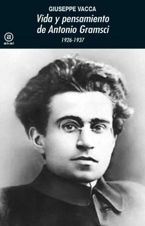 Vida y pensamiento de Antonio Gramsci.indd
