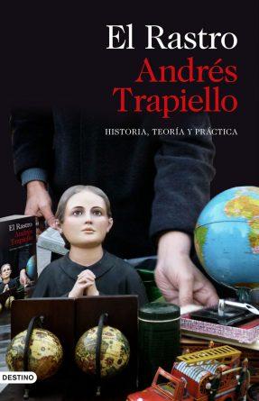 el-rastro-andres-trapiello-e1540165120702
