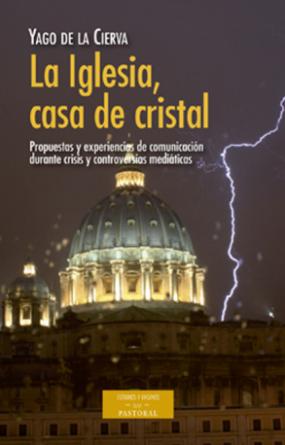 la-iglesia-casa-de-cristal-propuestas-y-experiencias-de-comunicacion-durante-crisis-y-controversias-mediaticas