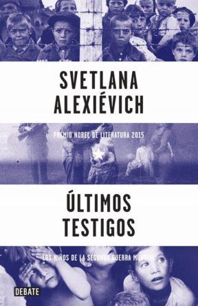 libro-ultimos-testigos-svetlana-alexievich--D_NQ_NP_206715-MLU25300346203_012017-F