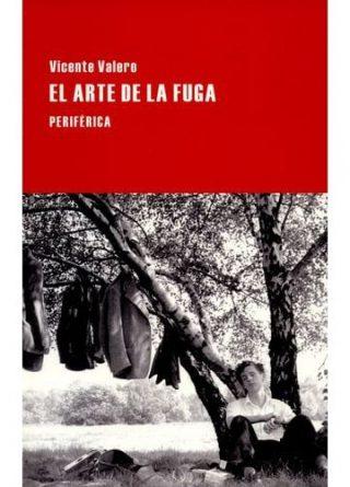 portada-libro_pef10141_9788416291106_el-arte-de-la-fuga_valero-vicente_periferica_bogota_librero