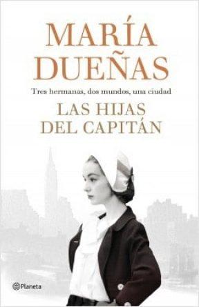 portada_las-hijas-del-capitan_maria-duenas_201802221228