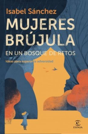 portada_mujeres-brujula-en-un-bosque-de-retos_isabel-sanchez_202006231250