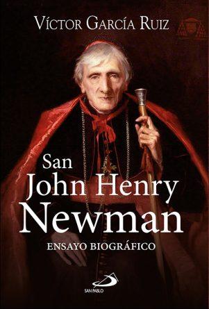 San John Henry Newman. Ensayo biográfico